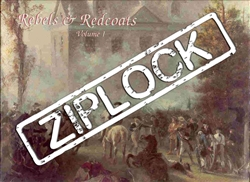 Rebels & Redcoats, Vol I (Ziplock)