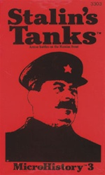 Stalin's Tanks: Armor Battles on the Russian Front