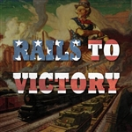 Rails to Victory