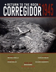Return to the Rock: Corregidor 1945 (ziplock)