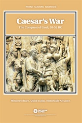 Caesar's Wars: The Conquest of Gaul, 58-52 BC